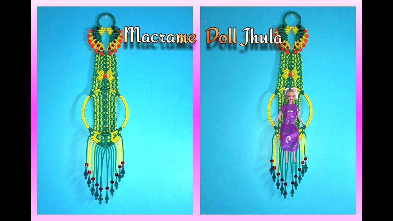 How To Make Macrame Doll Jhula