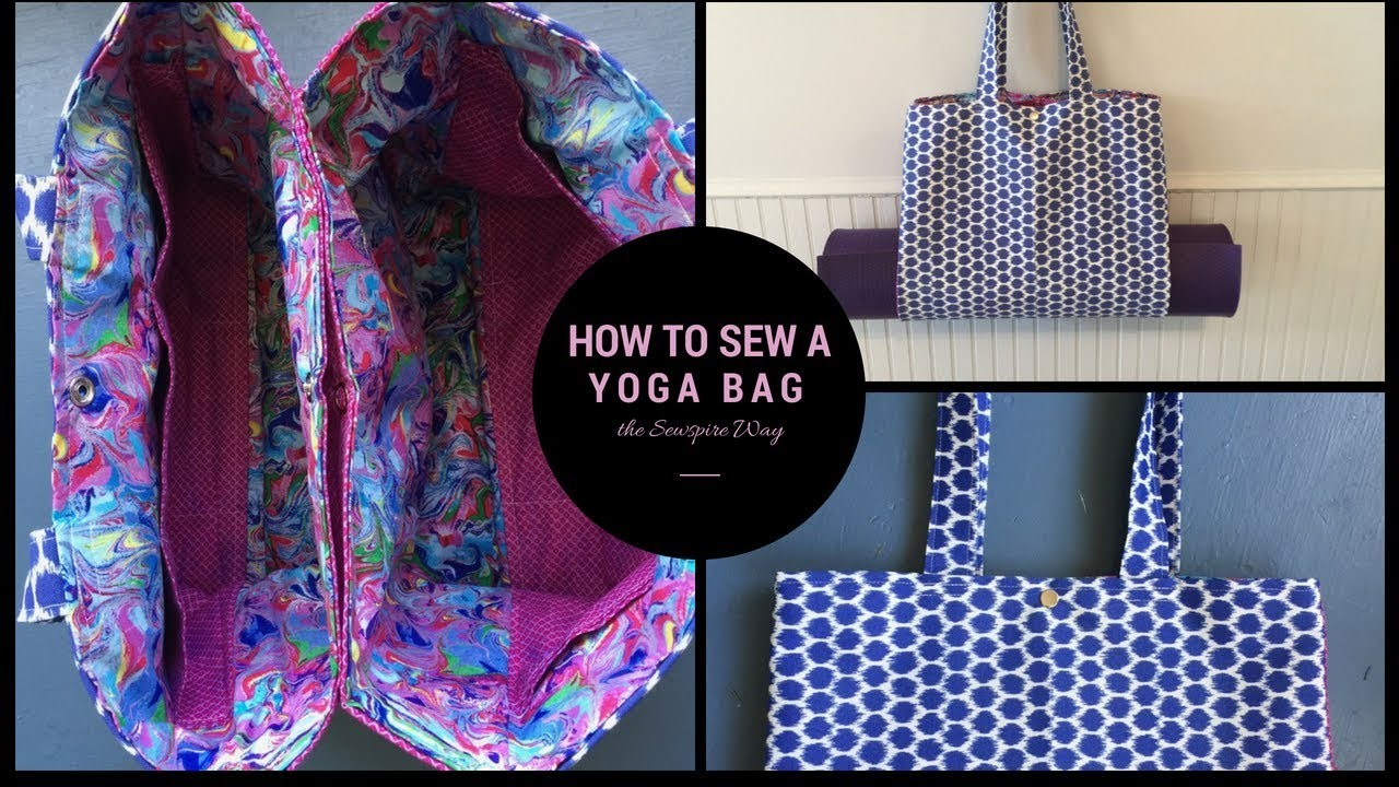 How to sew a yoga bag the Sewspire Way