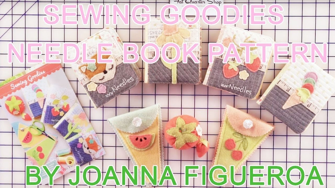 How to: Sewing Goodies Needle Book Pattern by Joanna Figueroa   Fig Tree Quilts - Fat Quarter Shop