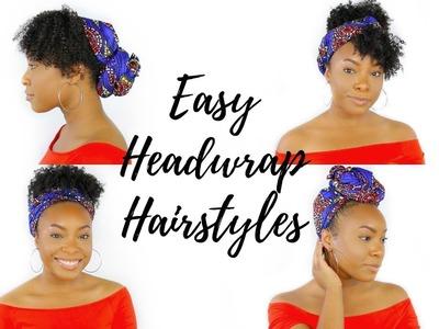 HOW TO STYLE A HEADWRAP.TURBAN TUTORIAL | 4 QUICK & EASY HEADWRAP.TURBAN HAIRSTYLES!!