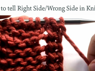 How to tell Right Side from Wrong Side in Knitting