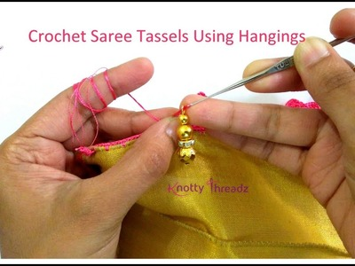 New Saree Kuchu Design | Crochet Saree Tassels using Hangings | 4.10 | www.knottythreadz.com