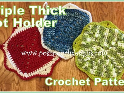 Triple Thick Pot Holder Crochet Pattern