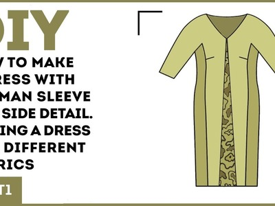 DIY: How to make a dress with dolman sleeve and side detail. Making a dress of 2 different fabrics.