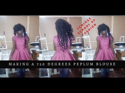 How to Make a 720 degrees Peplum Blouse