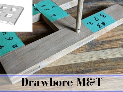 How to make a Draw Bore Mortise and Tenon - Live