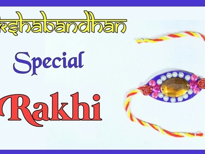 How To Make A Rakhi At Home | Raksha Bandhan Special | DIY Arts And Make | Best Craft Idea