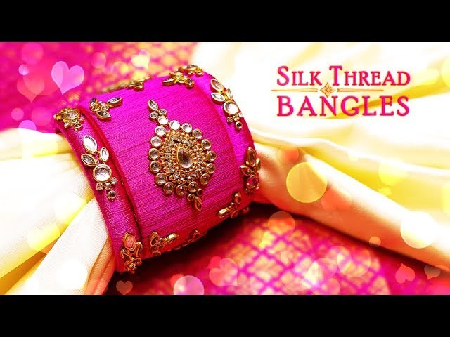 How To Make Beautiful Silk Thread Kundan Bangles | Latest Silk Thread Designs