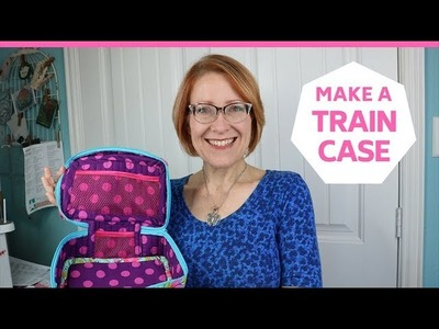 HOW TO MAKE THE BYANNIE TRAIN CASE | PINS+NEEDLES KITS