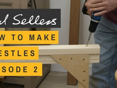 How to Make Trestles Episode 2 | Paul Sellers