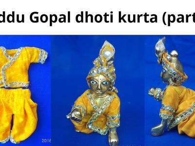 Part-2:  How to make dhoti kurta for laddu gopal  || लड्डू गोपाल के लिये धोती कुर्ता कैसे बनाएं