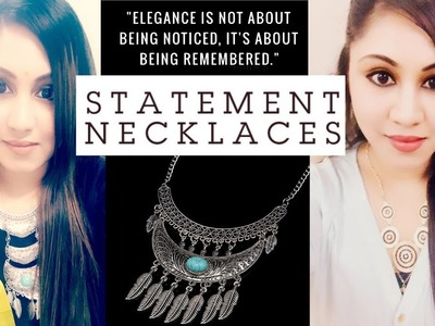 Statement Necklace Pairings ll My Statement Necklace Collection ll How To Style Statement Necklace