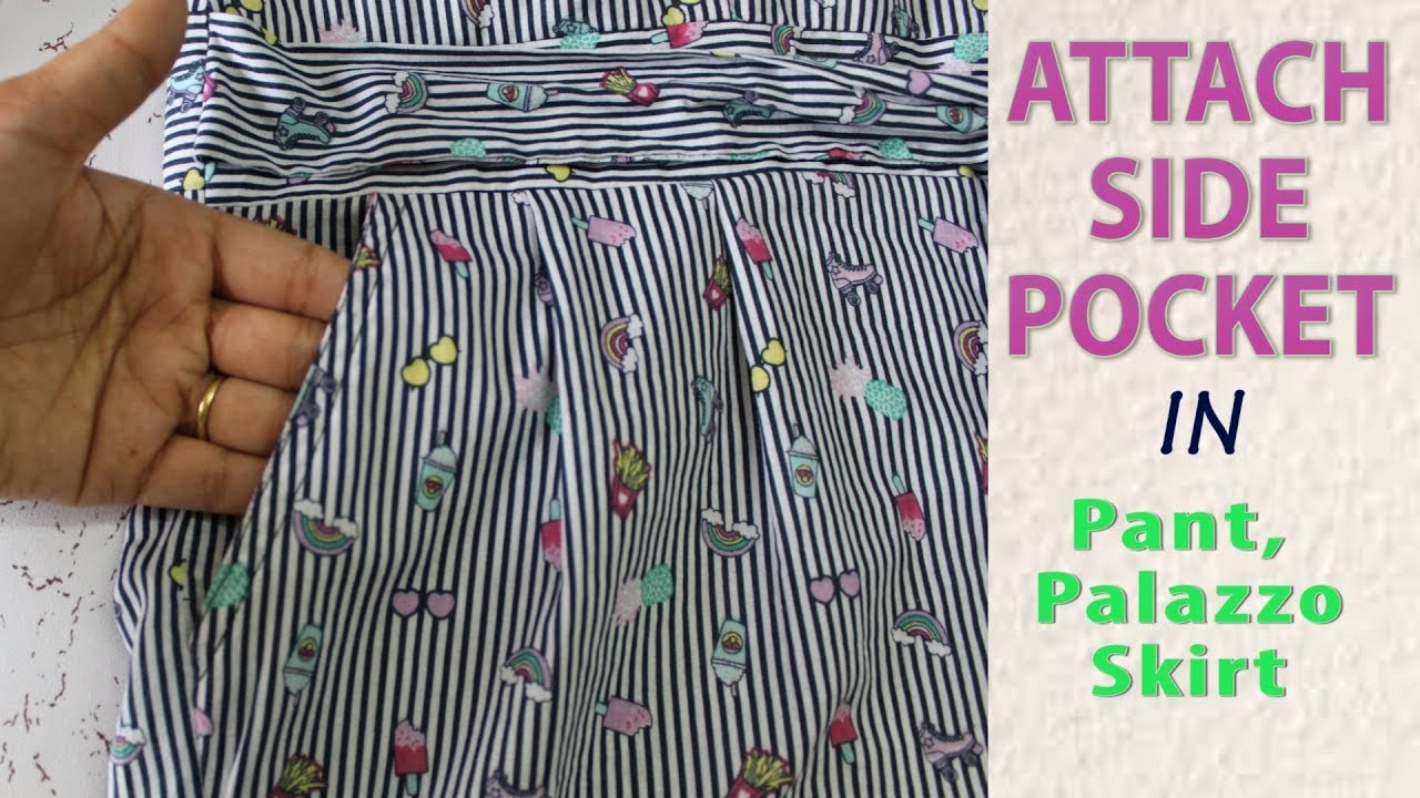 How To Attach Side Pocket in Pant, Palazzo, Kurti, Skirt Just in 5 Minutes
