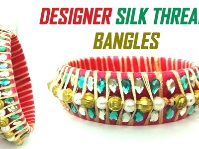 How to make a Designer Silk Thread Bangles Set at Home in English | Tutorial !!