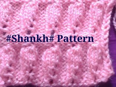 #Shankh Knitting design # Easy