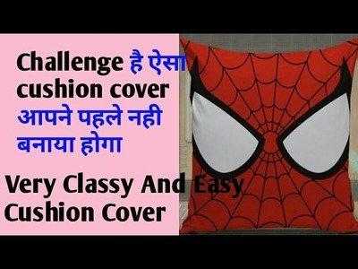 DIY AMAZING AND CLASSY CUSHION COVERS WITH EASY MAKING,  SPIDER MAN DESIENER CUSHION COVER