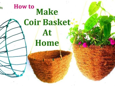 How to Make a Coir Basket at Home Step by Step| Hanging Coir Basket | Easy & Cheap Way.GREEN PLANTS