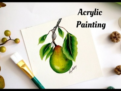 How to paint a Fruit in Acrylic  | Beginners Painting | DIY | Simple and Easy Painting