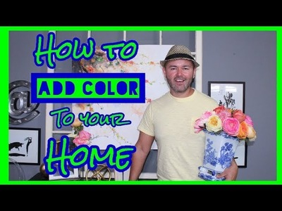 Interior Design Rules And Hacks. How to Add Color To Your Home. Decorating Ideas (Rule #1)