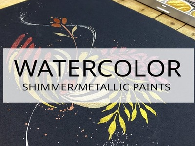 Painting with metallic watercolor paints on black cotton paper