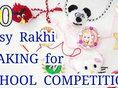10 EASY RAKHI MAKING for SCHOOL COMPETITION | rakhi making for kids | DIY Rakhi