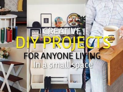 20 Creative DIY Projects for Anyone Living in a Small Space