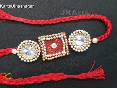 DIY Easy Rakhi for Raksha Bandhan | JK Arts 1450