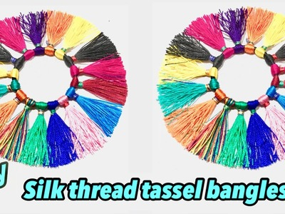 DIY handmade multi coloured silk thread tassels bangles | how to make silk thread tassel bangles
