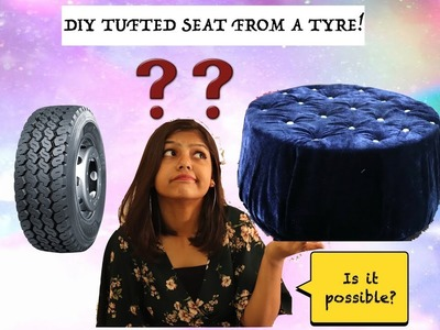 DIY Tufted Seat From a Tyre! I Home Decor