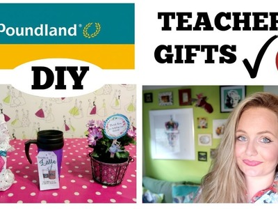 POUNDLAND DIY. TEACHERS GIFT IDEAS ON A BUDGET. POUNDLAND HAUL. GIFT BASKET IDEAS