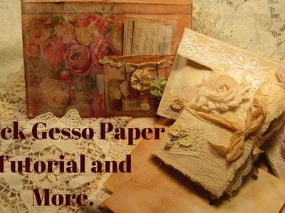 Quick Gesso Paper Tutorial and More