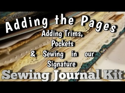 Adding the Pages into our Sewing Journal & Adding Lace and Pockets