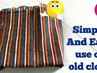 Best use of old cloth | web gallery of art | sewing projects | stitching templates