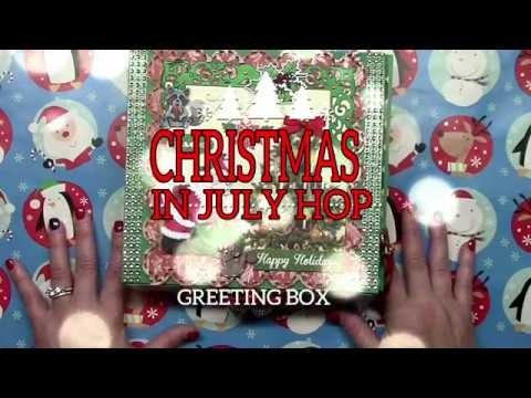 Christmas in July Hop - Interactive Holiday Greeting Box