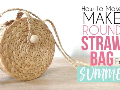 DIY IKEA HACKS CIRCLE STRAW BAG HOW TO MAKE HANDMADE BOLSO REDONDO VERANO SUMMER BEACH DOLLAR STORE