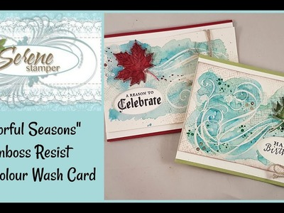 Emboss Resist Watercolor Wash with Colourful Seasons and Stylish Christmas