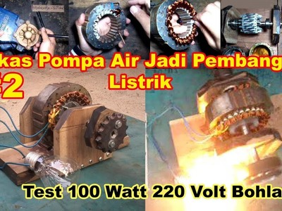 Handmade GENERATOR Part 2 - Cara. DIY. How to make from water pump motor