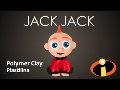 JACK JACK The Incredibles 2 - Polymer Clay Tutorial