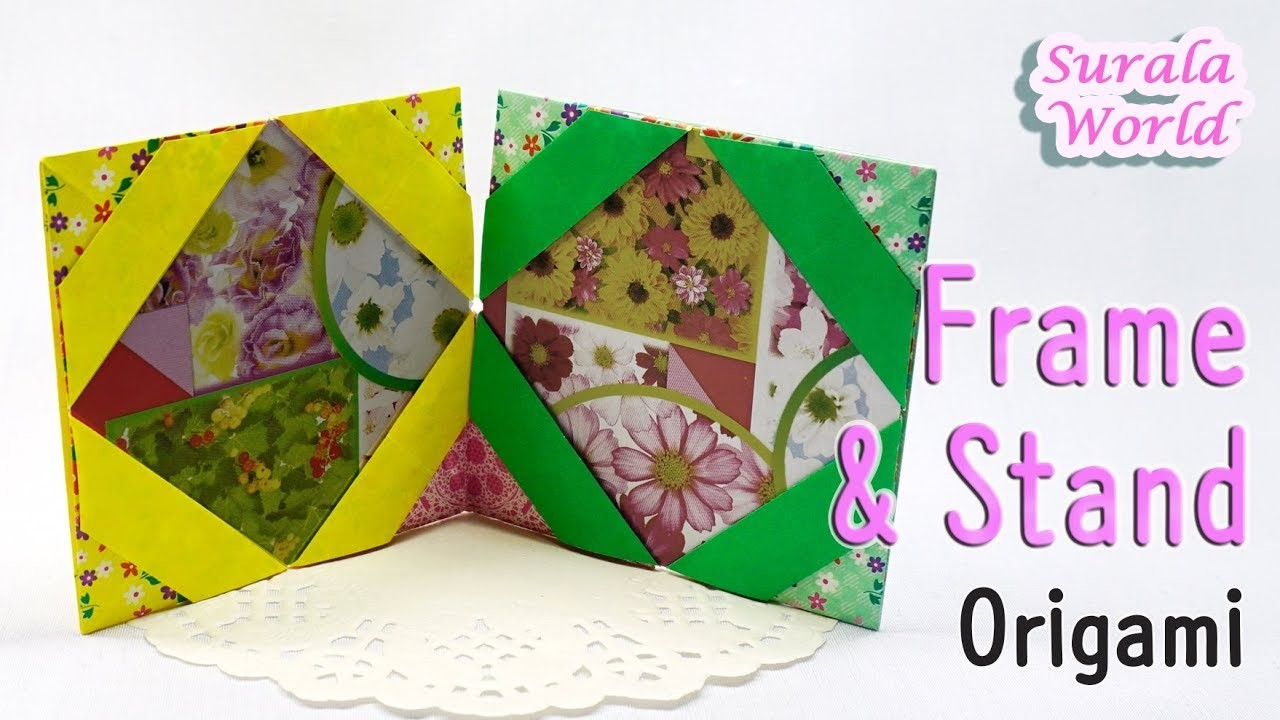 Origami - Frame & Stand (How to make a Paper Frame)