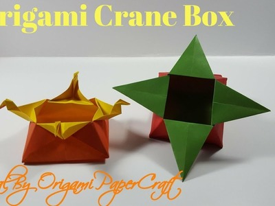 Origami Star Box And Crane Box II Tutorials By Origami paperCraft Extras