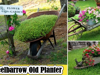 100 of the Best Wheelbarrow Old Planter Ideas | DIY Recycle Old Garden