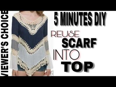 5 Minutes DIY.Reuse.Convert Old Scarf.Dupatta.Saree into Designer Top.Summer Special.Summers Hacks