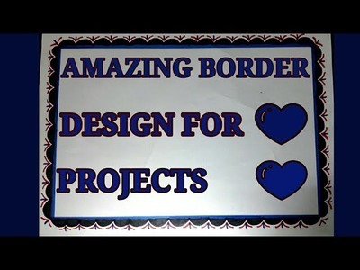 Amazing border design for school projects | Border designs on paper|Cover page designs