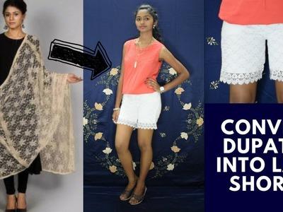DIY: Convert.Reuse.Recycle Dupatta.Saree Into Lace Shorts ||Super Easy DIY |Arpana
