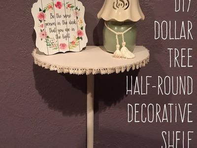 DIY Dollar Tree  Half-Round  Decorative Shelf