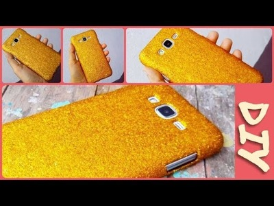 DIY Glitter Mobile Case (Cover)without modpodge.easy step ❤???? & Easy To Make!