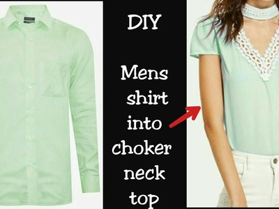 DIY Men's Shirt into Choker Neck Top in 5 minutes|| Re-use of Old Men's Shirt||