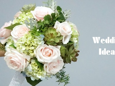 How to Make a DIY Wedding Bouquet Roses,Succulent,Hydrangea Hortensia?