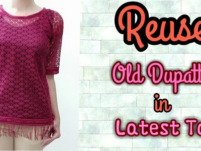 10 Minutes DIY.Reuse old Net dupatta in Latest Top.Summer Special.Summer Top