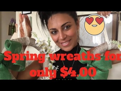 DIY : $4.00 Spring Wreath